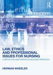 Picture of Law, Ethics and Professional Issues for Nursing: A Reflective and Portfolio-Building Approach