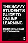 Picture of Savvy Student's Guide to Online Learning