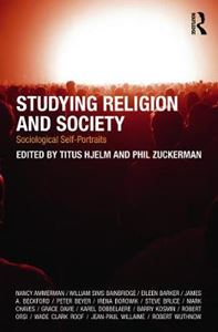 Picture of Studying Religion and Society: Sociological Self-Portraits