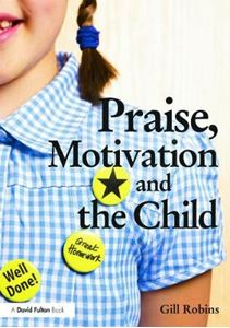 Picture of Praise, Motivation, and the Child