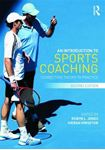 Picture of Introduction to Sports Coaching: Connecting Theory to Practice 2ed