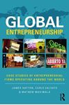 Picture of Global Entrepreneurship: Case Studies of Entrepreneurial Firms Operating around the World