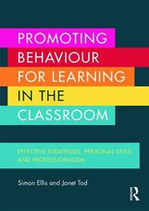 Picture of Promoting Behaviour for Learning in the Classroom: Effective strategies, personal style and professionalism