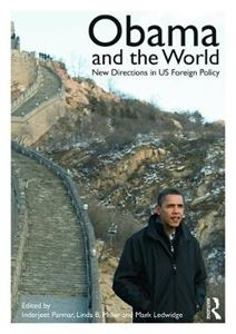 Picture of Obama and the World: New Directions in US Foreign Policy