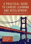 Picture of Practical Guide to Career Learning and Development: Innovation in Careers Education 11-19