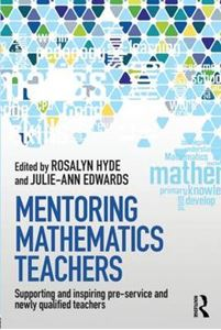 Picture of Mentoring Mathematics Teachers: How to Support and Inspire Pre-Service and Newly Qualified Teachers
