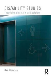 Picture of Dis/ability Studies: Theorising disablism and ableism