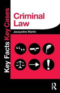 Picture of Criminal Law: Key Facts and Key Cases