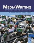 Picture of MediaWriting: Print, Broadcast, and Public Relations