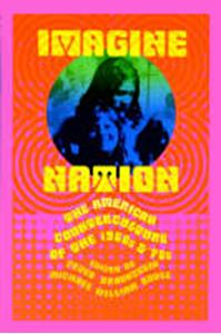 Picture of Imagine Nation, The American Counterculture of the 1960's and 1970's