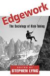 Picture of Edgework;sociology Of Risk-taking