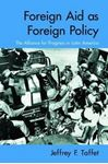 Picture of Foreign Aid as Foreign Policy: The Alliance for Progress in Latin America