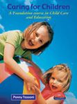 Picture of Caring for Children: Foundation Course in Child Care and Education