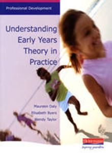 Picture of Understanding Early Years Theory in Practice