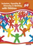 Picture of Inclusion, Equality and Diversity in Working with Children