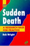 Picture of Sudden Death: A Research Base for Practice 2ed