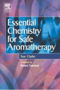 Picture of Essential Chemistry for Safe Aromatherapy