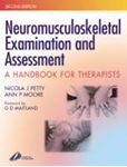 Picture of Neuromusculoskeletal Examination and Assessment: A Handbook for Therapists 2ed