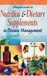 Picture of Clinical Guide to Nutrition and Dietary Supplements in Disease Management