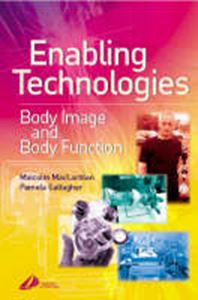 Picture of Enabling Technologies in Rehabilitation: Body Image and Body Function