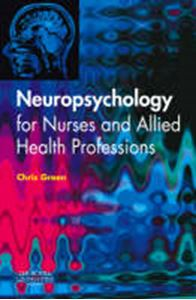 Picture of Neuropsychology for Nurses and Allied Health Professionals