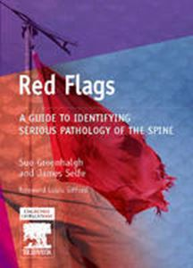 Picture of Red Flags; A guide to identifying serious pathology of the spine