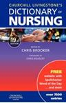 Picture of Churchill Livingstone's Dictionary of Nursing 19ed