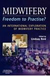 Picture of Midwifery : Freedom to Practise? International Exploration of Midwifery Practice