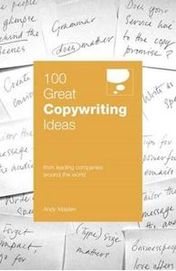 Picture of 100 Great Copywriting Ideas: From Leading Companies Around the World