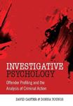 Picture of Investigative Psychology: Offender Profiling and the Analysis of Criminal Action
