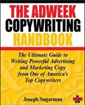 Picture of Adweek Copywriting Handbook: The Ultimate Guide to Writing Powerful Advertising and Marketing Copy from One of America's Top Copywriters