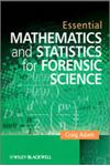 Picture of Essential Mathematics and Statistics for Forensic Science