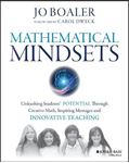 Picture of Mathematical Mindsets: Unleashing Students' Potential Through Creative Math, Inspiring Messages and Innovative Teaching