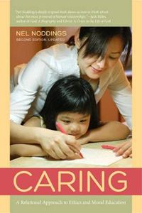 Picture of Caring: A Relational Approach to Ethics and Moral Education 2ed