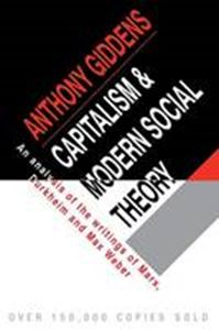 Picture of Capitalism and Modern Social Theory: An Analysis of the Writings of Marx, Durkheim and Max Weber