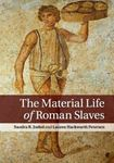 Picture of Material Life of Roman Slaves