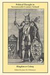 Picture of Political thought in Seventeenth century Ireland:Kingdom or colony