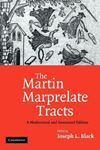Picture of Martin marprelate tracts:Modernized and anotated edition