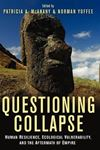 Picture of Questioning Collapse: Human Resilience, Ecological Vulnerability, and the Aftermath of Empire