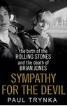 Picture of Sympathy for the Devil: The Birth of the Rolling Stones and the Death of Brian Jones