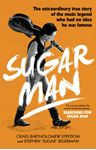 Picture of Sugar Man: The Life, Death and Resurrection of Sixto Rodriguez