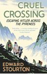 Picture of Cruel Crossing:Escaping Hitler across the Pyrenees