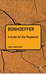 Picture of Bonhoeffer: Guide For The Perplexed