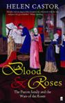 Picture of Blood & Roses:  The Paston Family in the Fifteenth Century