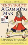 Picture of Gambling Man: Charles II and The Restoration