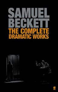 Picture of Complete Dramatic Works of Samuel Beckett