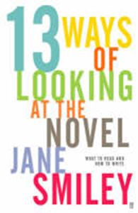 Picture of 13 Ways of Looking at the Novel