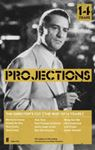 Picture of Projections:The director's cut