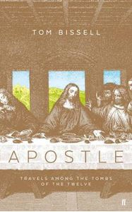 Picture of Apostle:  Travels Among the Tombs of the Apostles