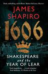 Picture of 1606:  Shakespeare and the Year of Lear